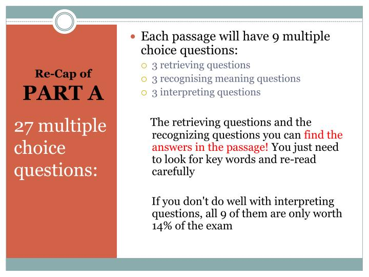 Each passage will have 9 multiple choice questions: