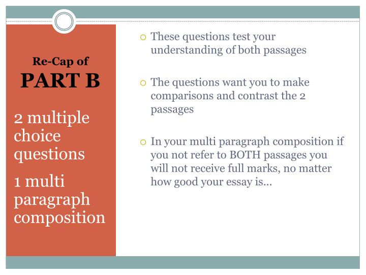 These questions test your understanding of both passages