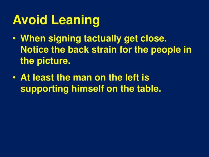 Avoid Leaning