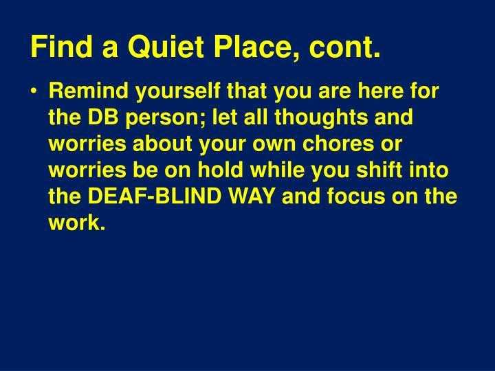 Find a Quiet