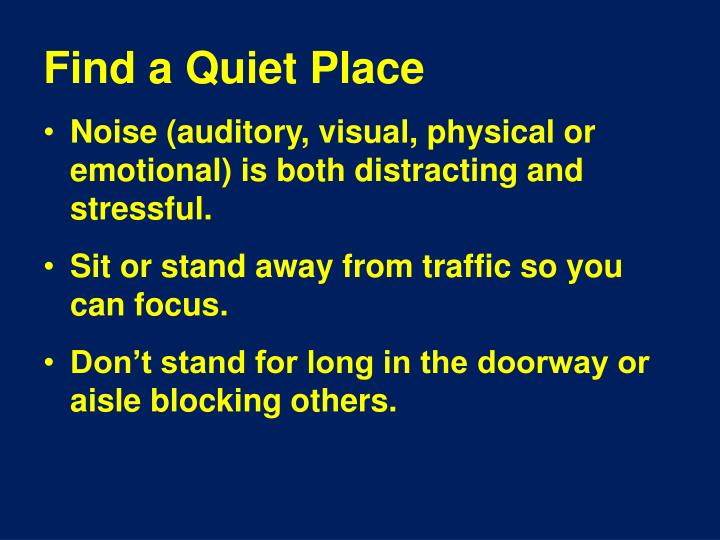 Find a Quiet Place