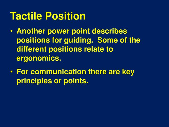 Tactile Position