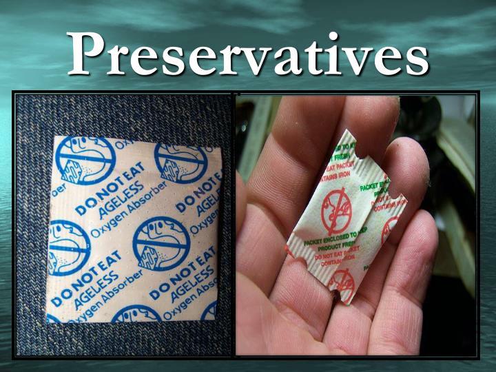 Preservatives
