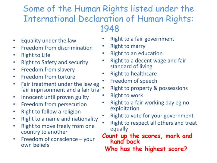 Some of the human rights listed under t he international declaration of human rights 1948
