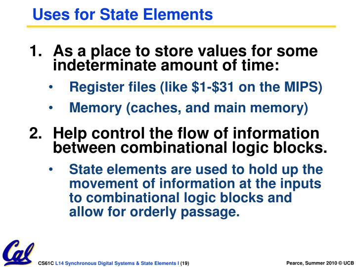 Uses for State Elements