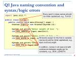 q1 java naming convention and syntax logic errors