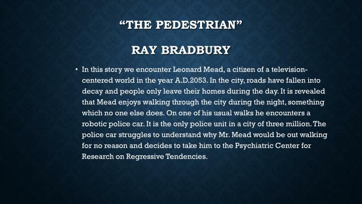 The pedestrian ray bradbury
