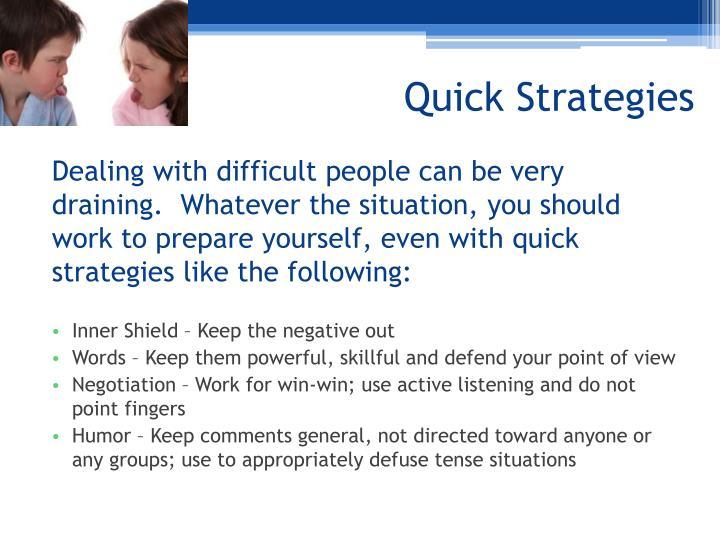 Quick Strategies