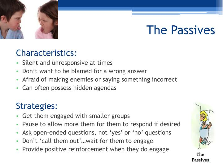 The Passives