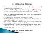3 economic trouble