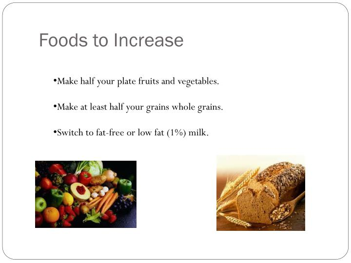 Foods to Increase