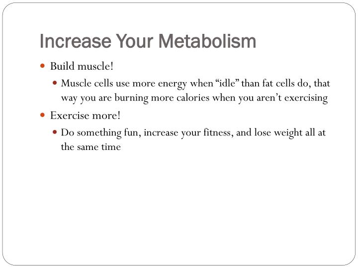Increase Your Metabolism