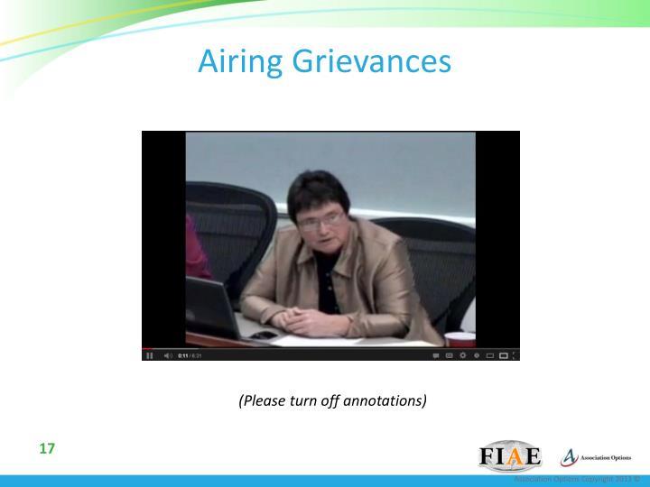 Airing Grievances