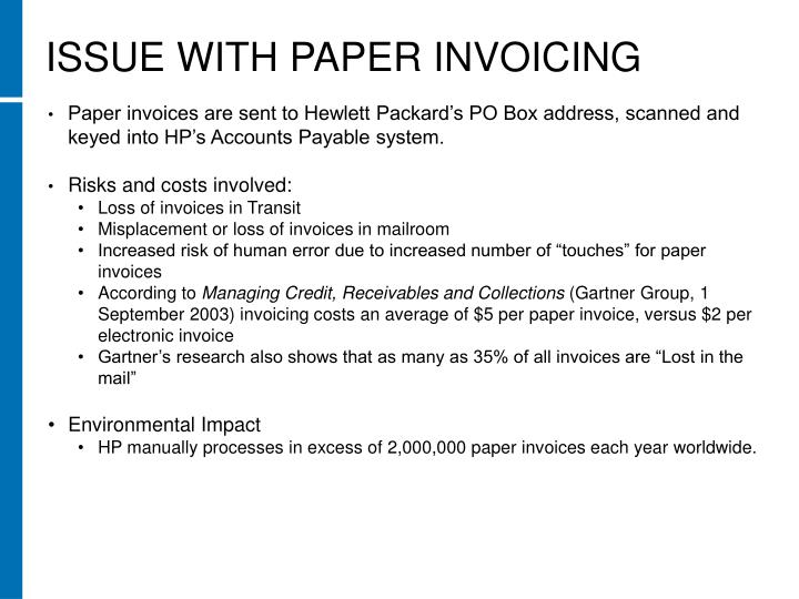 ISSUE WITH PAPER INVOICING