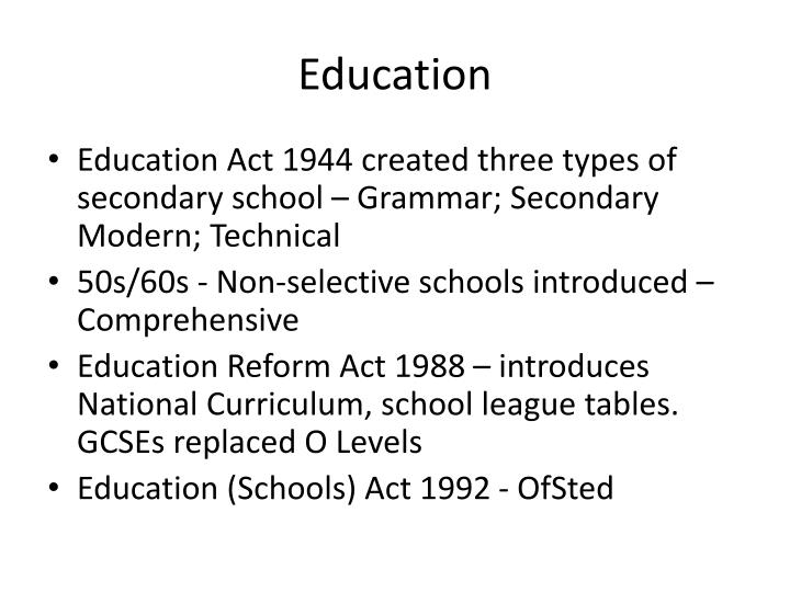 the 1944 education act and its Entering the 1950s, sen provision was based on the 1944 education act, which called on leas to decide a child's need for special treatment and appropriate educational measures (anon 2004, 1) children deemed ineducable' were sent to special schools (anon 2004, 1.