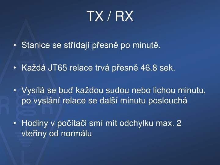 TX / RX