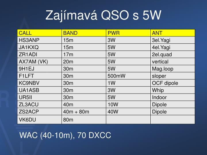 Zajímavá QSO s 5W