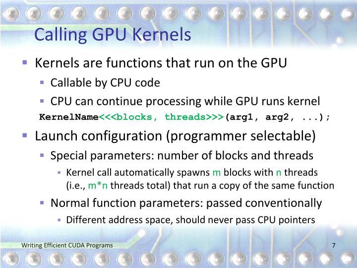 Calling GPU Kernels