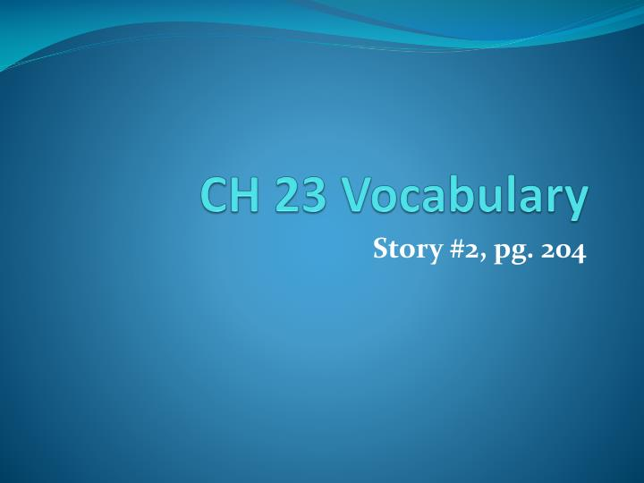 ch 23 vocabulary n.