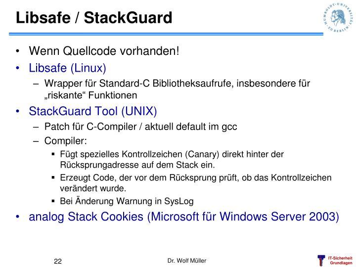 Libsafe / StackGuard