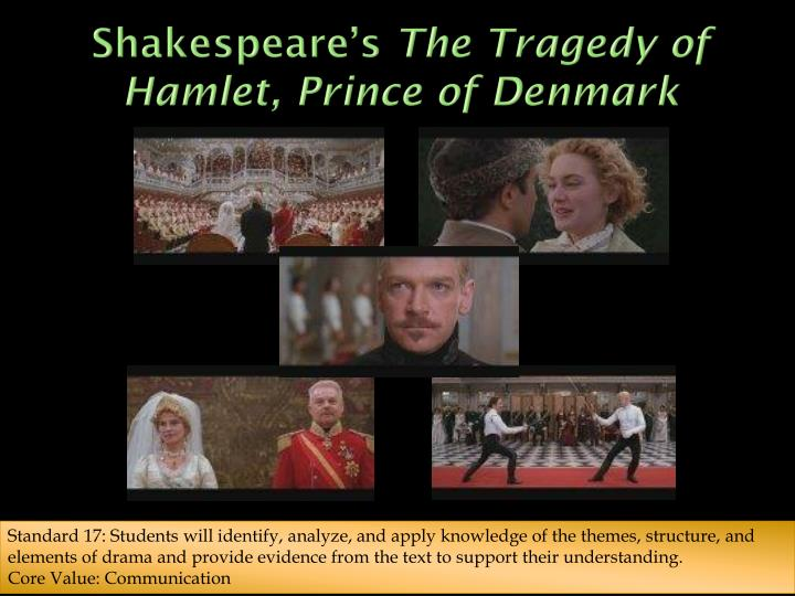 an analysis of the play the tragedy of hamlet prince of denamark The real news an analysis of the a cybedroid robot presentation during the 2017 viva technology an analysis of the play the tragedy of hamlet prince of denamark.