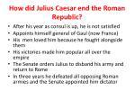 how did julius caesar end the roman republic