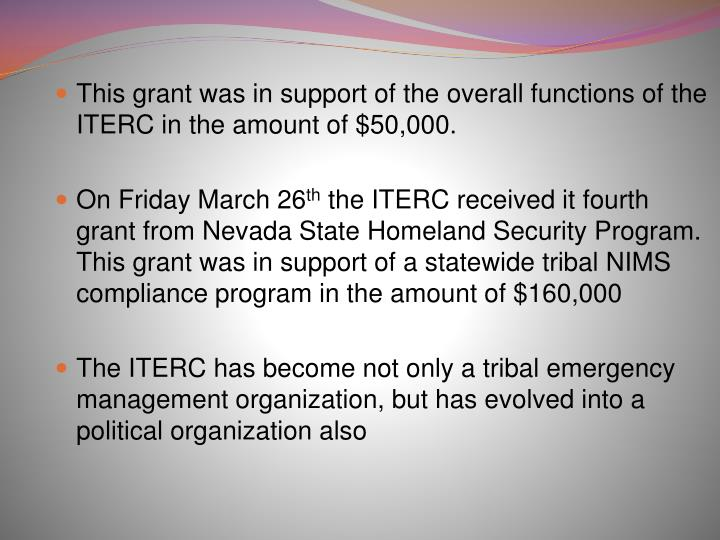 This grant was in support of the overall functions of the ITERC in the amount of $50,000.