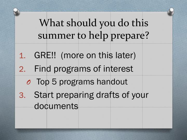 What should you do this summer to help prepare?