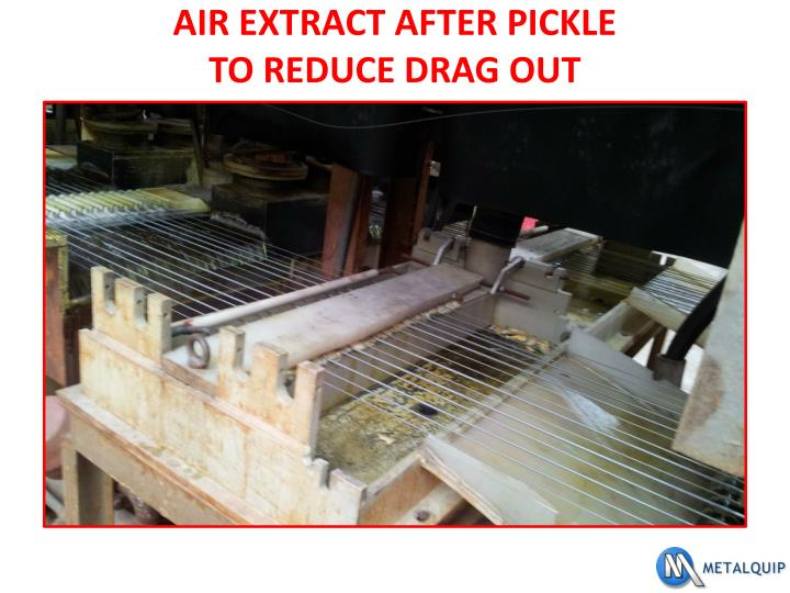 AIR EXTRACT AFTER PICKLE