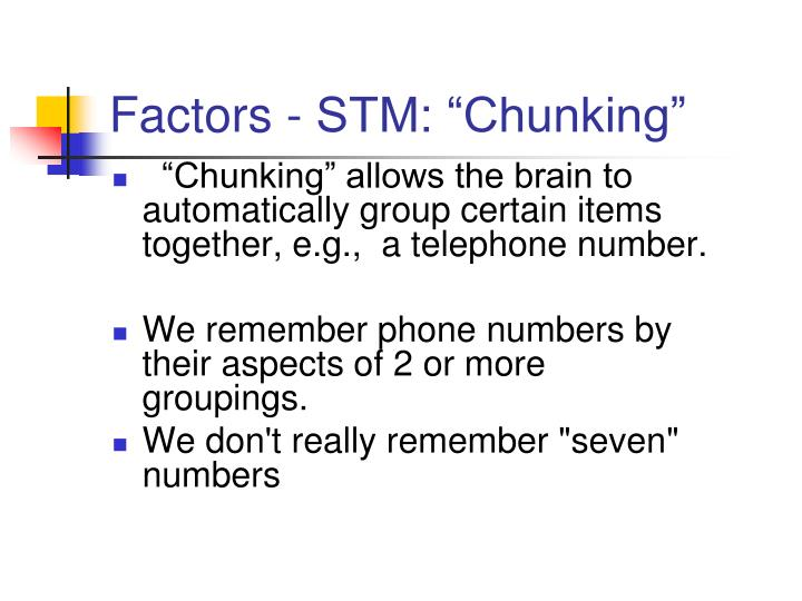"Factors - STM: ""Chunking"""