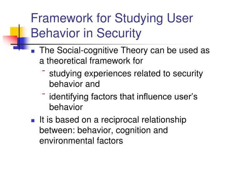 Framework for Studying User