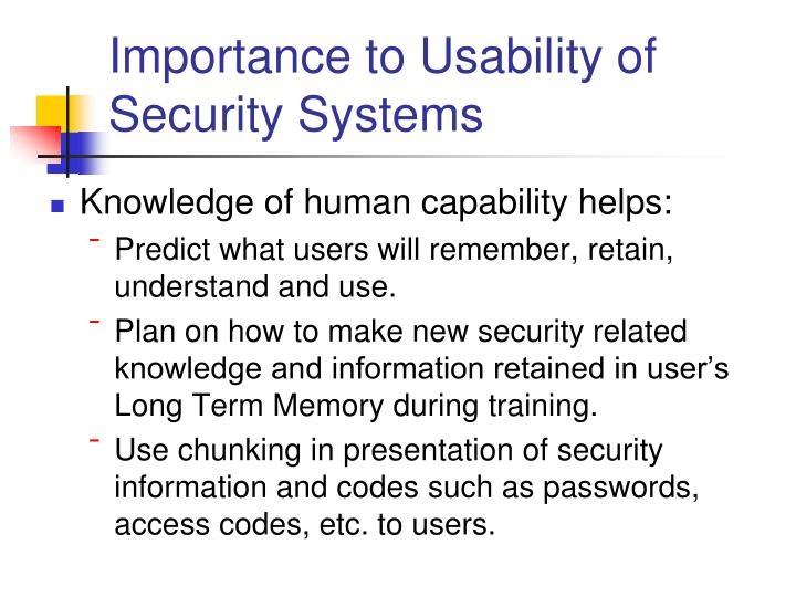 Importance to Usability of Security Systems