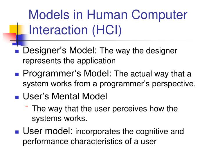 Models in Human Computer Interaction (HCI)
