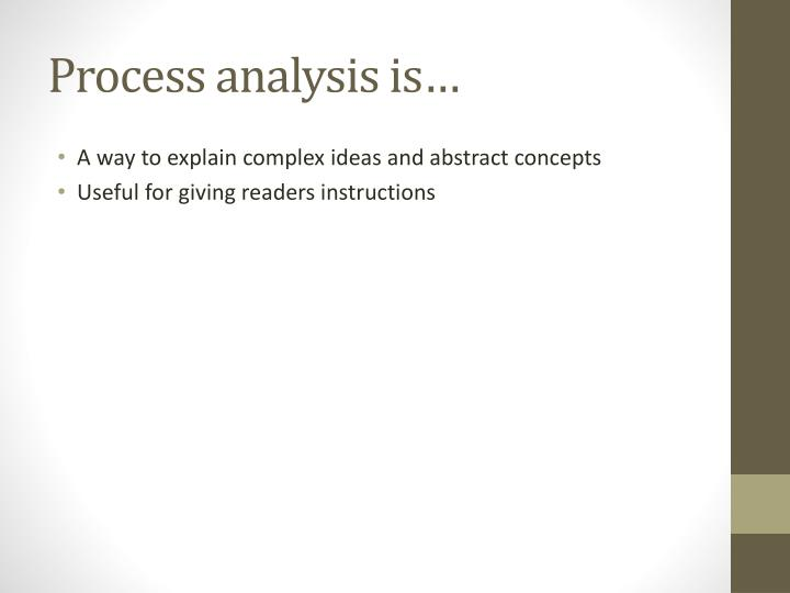 Process analysis is