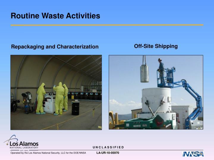 Routine Waste Activities
