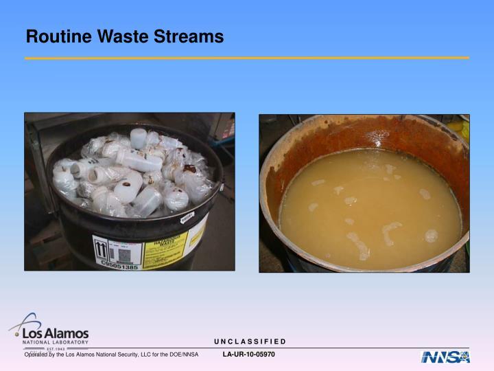 Routine Waste Streams