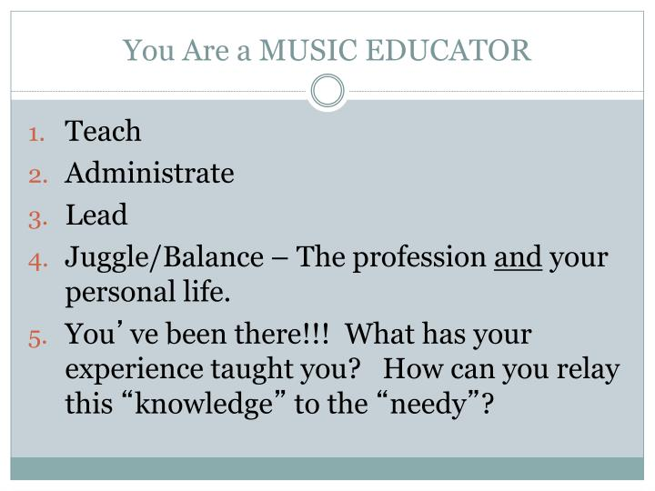 You are a music educator