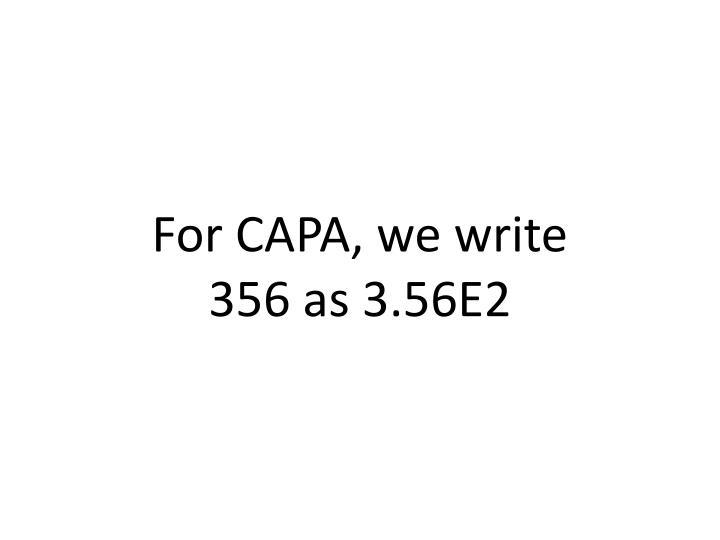 For CAPA, we write