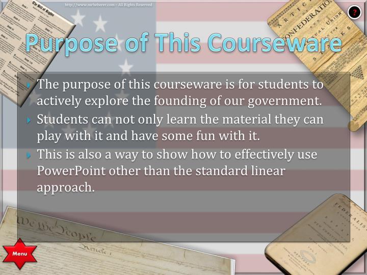 Purpose of This Courseware