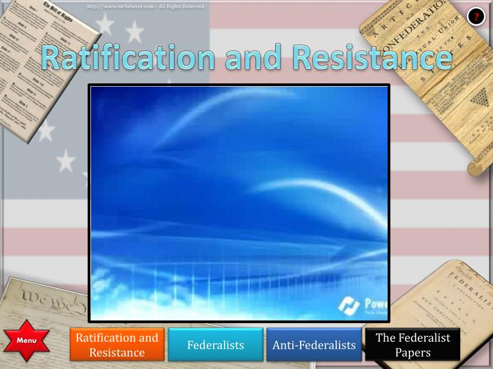 Ratification and Resistance