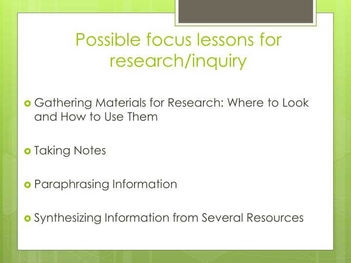 Possible focus lessons for research/inquiry
