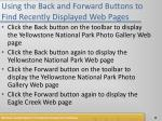 using the back and forward buttons to find recently displayed web pages