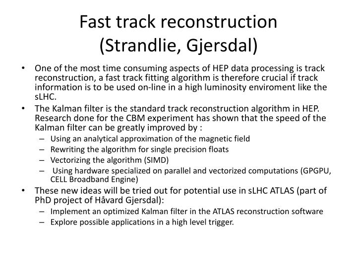 Fast track reconstruction
