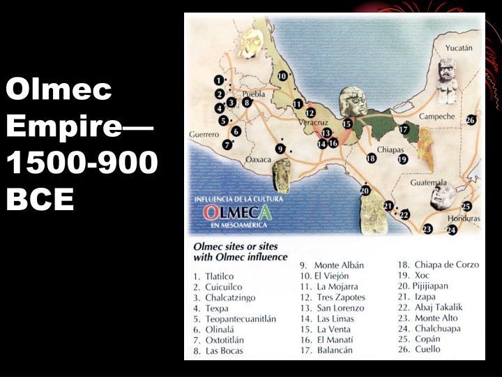 Olmec empire 1500 900 bce