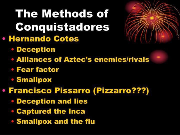 The Methods of Conquistadores