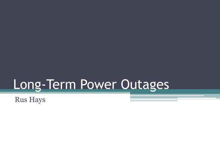 long term power outages n.