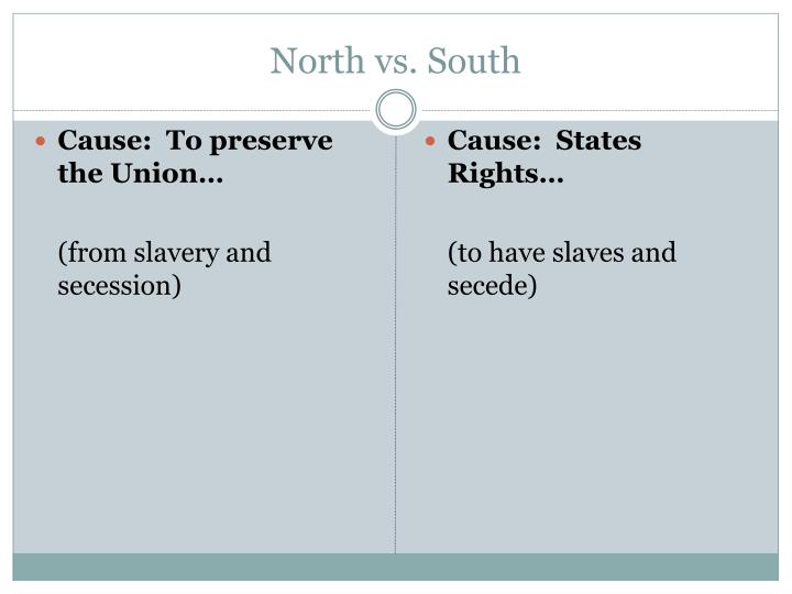 an essay on the causes of the civil war north versus south This video looks at the question what caused the civil war the video specifically looks at differences between the north and south and the outbreak of the civil war.