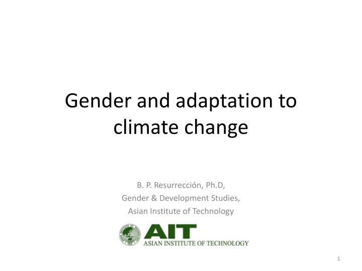 Gender and adaptation to climate change