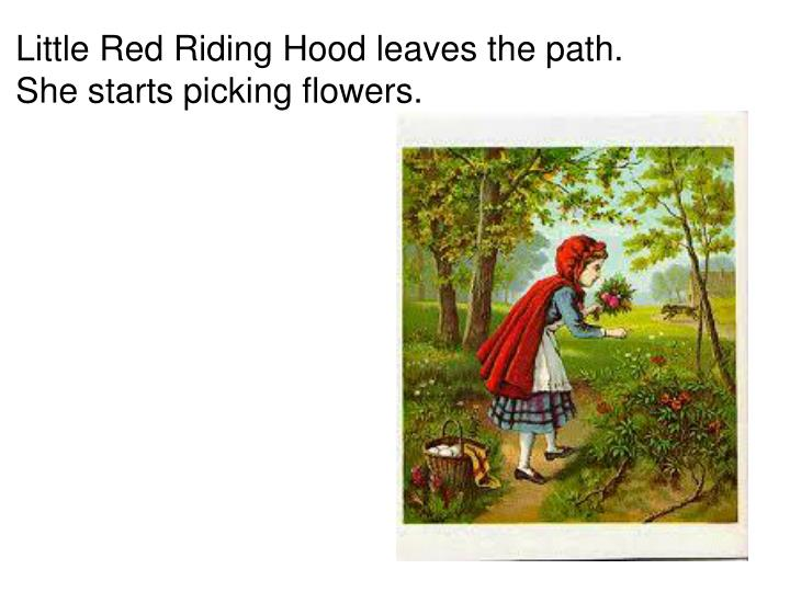 Little Red Riding Hood leaves the path