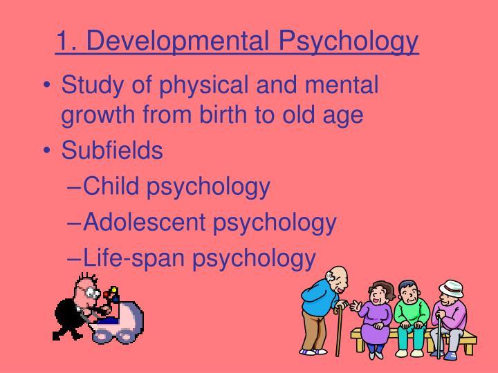 1. Developmental Psychology